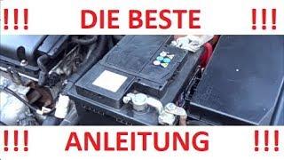 Batterie wechseln beim Auto / Starterbatterie / Wie geht es wirklich vernünftig ???