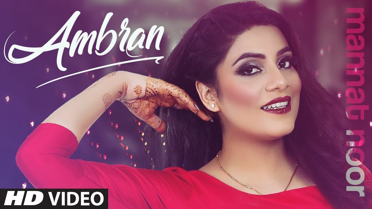 Ambran lyrics - Mannat noor