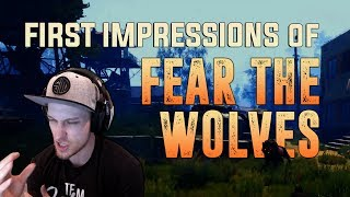 TSM Viss: - First Impressions of Fear The Wolves