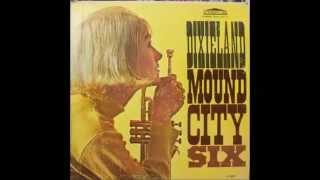 Dixieland Mound City Six