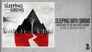 Sleeping With Sirens - In Case of Emergency, Dial 411