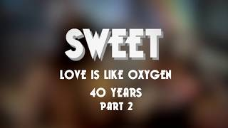 Love Is Like Oxygen - 40 Years Part 2: Andy's Home Demo (OFFICIAL)