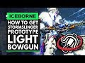 Monster Hunter World Iceborne | How to Get the New STORMSLINGER PROTOTYPE Light Bowgun