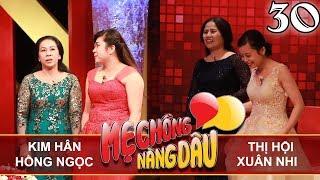 me-chong-nang-dau-tap-30-full-kim-han-hong-ngoc-thi-hoi-xuan-nhi-071017-%f0%9f%91%ad
