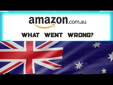 Amazon Australia - What Went WRONG?