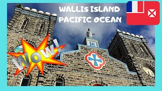 EXPLORING The FRENCH Remote Island Of WALLIS, PACIFIC OCEAN - What To See
