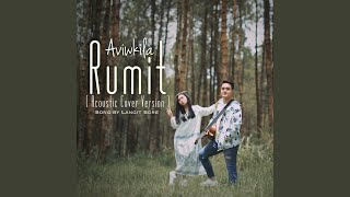 Rumit (Acoustic Cover Version)