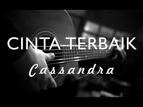 Cassandra   cinta terbaik   acoustic karaoke