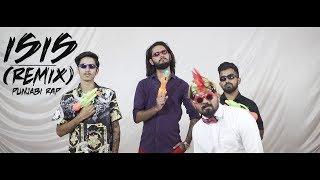ISIS (REMIX) - MIRZA X SP X Aafat | Punjabi Rap | 2019