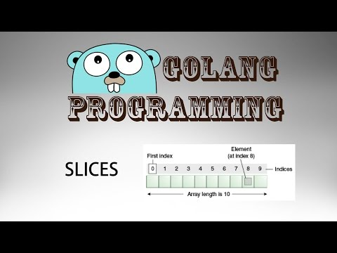 Go Programming (golang) – 15: Slices Introduction