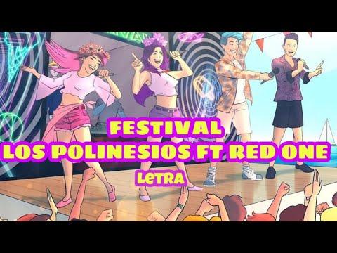 FESTIVAL LETRA+DESCARGA | LOS POLINESIOS FT RED ONE