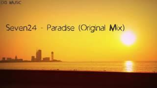 Seven24 - Paradise (Original Mix)
