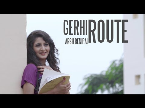 Gerhi Route  Aarsh Benipal