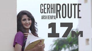 Latest New Songs 2016 | GERHI ROUTE || Aarsh Benipal || Gedi Route | New Punjabi Songs 2017