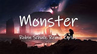 LUM!X, Gabry Ponte   Monster (Robin Schulz Remix) [Lyrics]