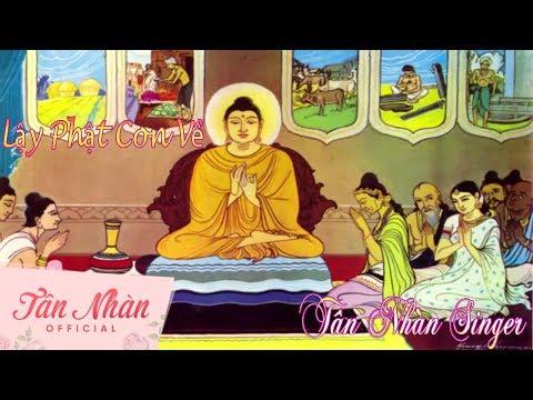 Lậy Phật Con Về    Tân Nhàn    Nhạc Phật Pháp