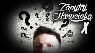 2| Zapytaj Naruciaka: JAKA MUZA W INTRZE?
