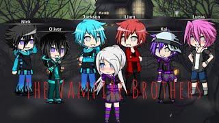 The Vampire Brothers | Ep 1 ~ Gacha Studio |
