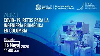 COVID-19: Retos para la ingeniería biomédica en Colombia