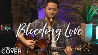 Bleeding Love - Leona Lewis (Boyce Avenue acoustic cover) on Spotify & Apple