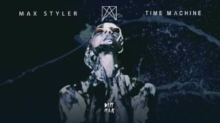 Max Styler   Time Machine | Dim Mak Records