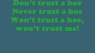 3oh!3 - Don't Trust A Hoe (Lyrics)