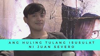 Ang Huling Tula na Isusulat Ko Para Sa'yo ni Juan Miguel Severo