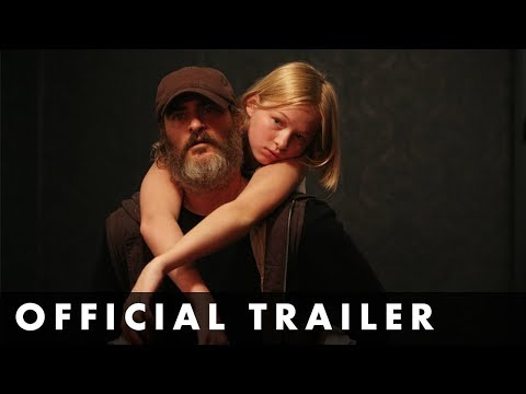 You Were Never Really Here (UK Trailer)