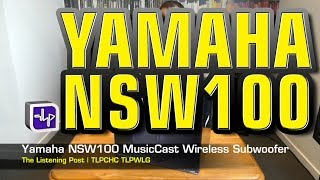 Yamaha NS NSW100 MusicCast Subwoofer unboxed | The Listening Post | TLPCHC TLPWLG