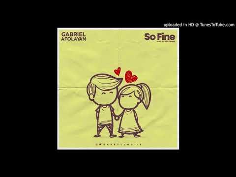So fine - Gabriel Afolayan