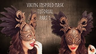 Viking Style Masquerade Mask Tutorial Part 1