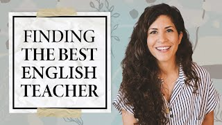 What Makes A GOOD English Teacher?