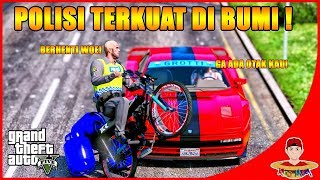 GTA V MOD INDONESIA (33) - POLISI GADUANGAN TERKUAT DIBUMI Wkwkwk