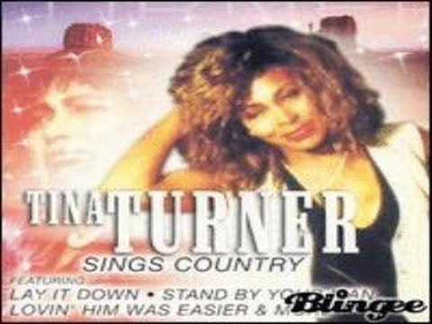 tina turner- stand by your man