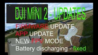 DJI MINI 2 firmware UPDATE DJI FLY app UPDATE NEW - fpv mode demo