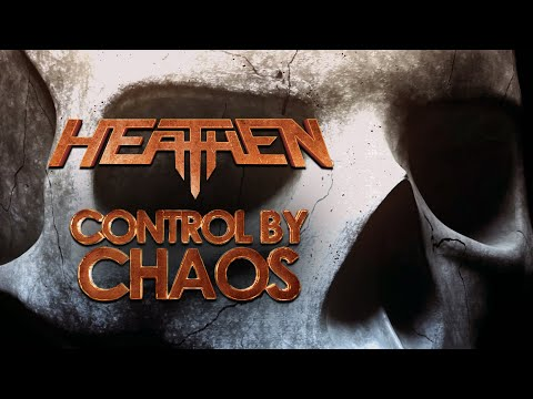 Heathen - Control By Chaos - Official Lyric Video