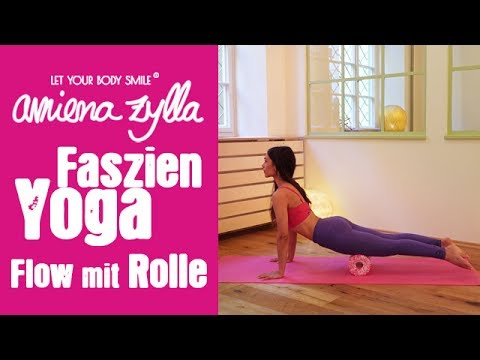 Faszien Yoga mit Amiena Zylla - Flow mit der Faszienrolle