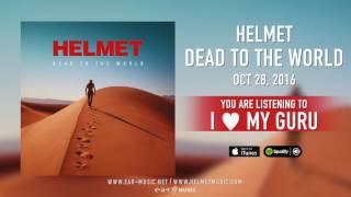 """Helmet - """"I ♥ My Guru"""" Preview"""
