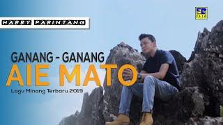 Download lagu Harry Parintang Ganang Ganang Aia Mato Mp3