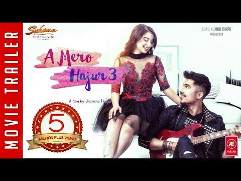 Nepali Movie A Mero Hajur 3 Trailer