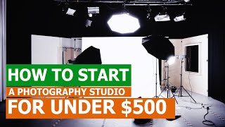 How To Set Up A Photography Studio For Under $500