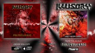 ILLUSORY – Last Fallen Angel (Official Audio Clip)