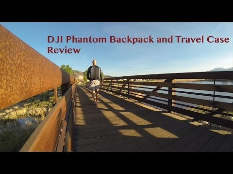 DJI Phantom Backpack and Travel Case Review