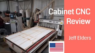 Jeff Elders from CA, USA   Cabinet Making CNC Router Review   Woodworking CNC Machine