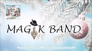 Magik Band & Przyjaciele - A wczora z wieczora /kolęda/ 2015