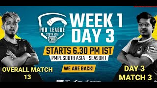 [Hindi] PMPL South Asia Day 3 W 1 MATCH 3   PUBG MOBILE Pro League S1