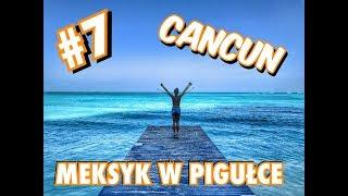 MEKSYK w PIGUŁCE #7 - Cancun - Vlog Day 7