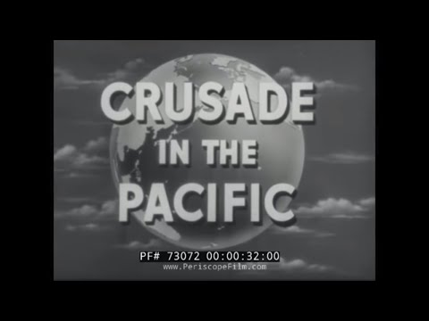 CRUSADE IN THE PACIFIC  Episode 18