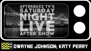 Saturday Night Live | Dwayne Johnson; Katy Perry | Review & After Show | AfterBuzz TV