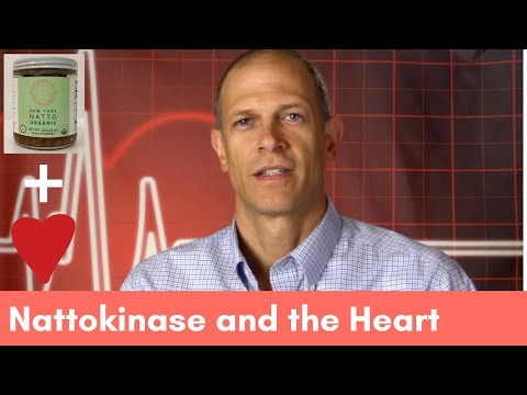 Nattokinase and the Heart. Does it help? The evidence and how I think about Nattokinase